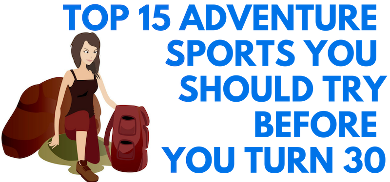 Adventure Sports You Should Try Banner